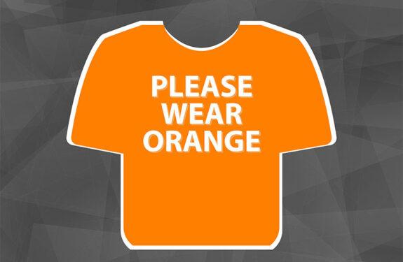 please wear orange